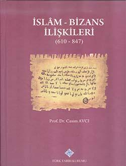 İslam ve Bizans İlişkileri (610 - 847), 2018