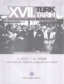 Türk Tarih Kongresi 17/5-2 : Atatürk ve Türkiye Cumhuriyeti Tarihi, 2018