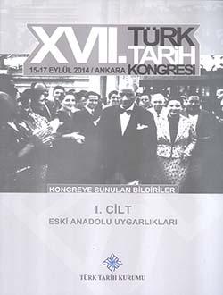 Türk Tarih Kongresi 17/1 : Eski Anadolu Uygarlıkları, 2018