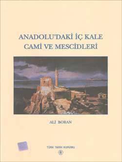 Anadolu`daki İç Kale Cami ve Mescidleri, 2001