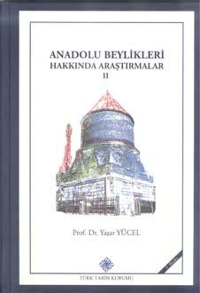 Anadolu Beylikleri Hakkında Araştırmalar II: Eratna Devleti, Kadı Burhaneddin Ahmed ve Devleti, Mutahharten ve Erzincan Emirliği, 2018