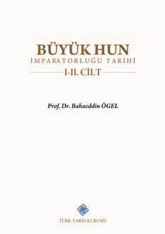 Büyük Hun İmparatorluğu Tarihi I-II Cilt (Takım), 2019