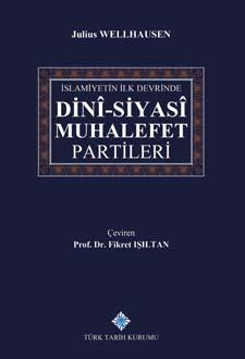 İslamiyetin İlk Devrinde Dini-Siyasi Muhalefet Partileri, 2019