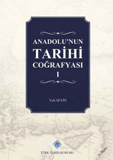 Anadolu'nun Tarihi Coğrafyası I, 2019