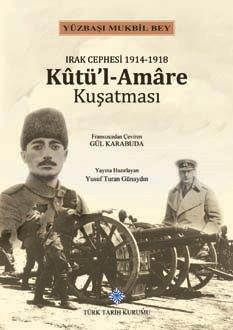 Irak Cephesi 1914-1918 Kûtü'l-Amâre Kuşatması, 2019