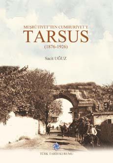Meşrûtiyet'ten Cumhuriyet'e Tarsus(1876-1926), 2019
