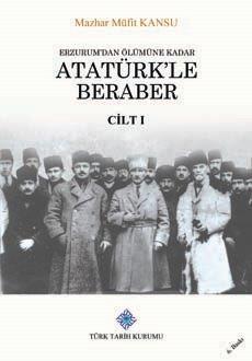 Erzurum'dan Ölümüne Kadar Atatürk'le Beraber I-II. Cilt(Takım), 2019