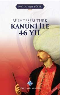 Muhteşem Türk Kanuni İle 46 Yıl, 2019