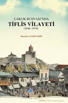 Çarlık Rusyası'nda Tiflis Vilayeti (1846-1914), 2019