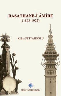 Rasathane-i Âmire (1868-1922), 2019