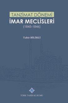 Tanzimat Dönemi İmar Meclisleri (1845-1846), 2019