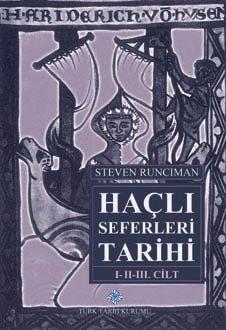 Haçlı Seferleri Tarihi I-III. Cilt(Takım), 2019