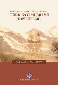 IV-XVIII. Yüzyıllarda Karadeniz Kuzeyindeki Türk Kavimleri ve Devletleri, 2019