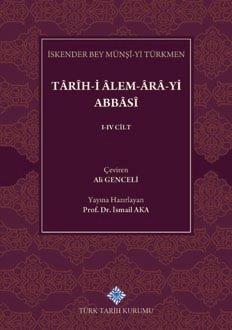 Târîh-i Âlem-Ârâ-yi Abbâsî I-IV. Cilt (Takım), 2019