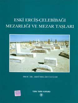 Eski Erçiş -Çelebibağı Mezarlığı ve Mezar Taşları, 2000
