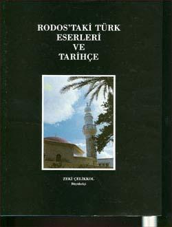 Rodos`taki Türk Eserleri ve Tarihçe, 1992