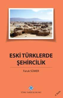 Eski Türklerde Şehircilik, 2019