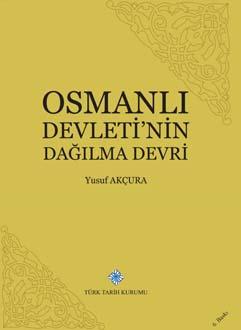 Osmanlı Devletinin Dağılma Devri (XVIII. XIX. asırlarda), 2019