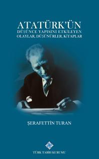 Atatürk'ün Düşünce Yapısını Etkileyen Olaylar, Düşünürler, Kitaplar, 2019