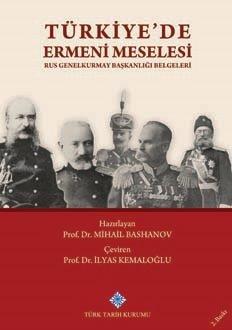 Türkiye'de Ermeni Meselesi (Rus Genelkurmay Başkanlığı Belgeleri, 2019