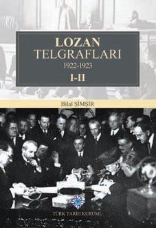 Lozan Telgrafları 1922-1923 I-II. Cilt (Takım), 2019