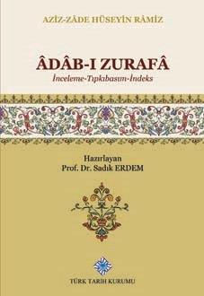 Âdâb-ı Zurafâ (İnceleme-Tıpkıbasım-İndeks), 2019