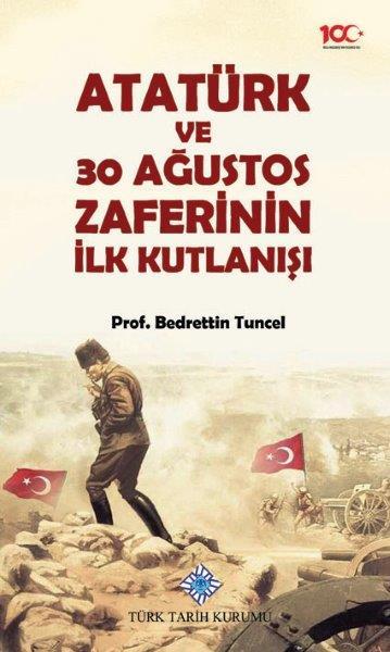 Atatürk ve 30 Ağustos Zaferinin İlk Kutlanışı, 2020