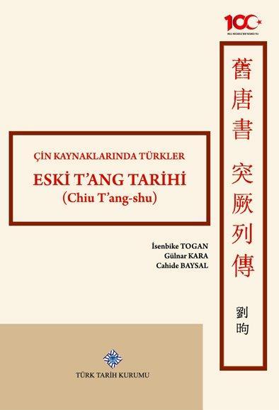Çin Kaynaklarında Türkler Eski T'ang Tarihi (Chiu T'ang-shu), 2020