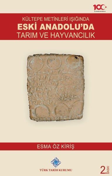 Kültepe Metinleri Işığında Eski Anadolu`da Tarım ve Hayvancılık, 2020