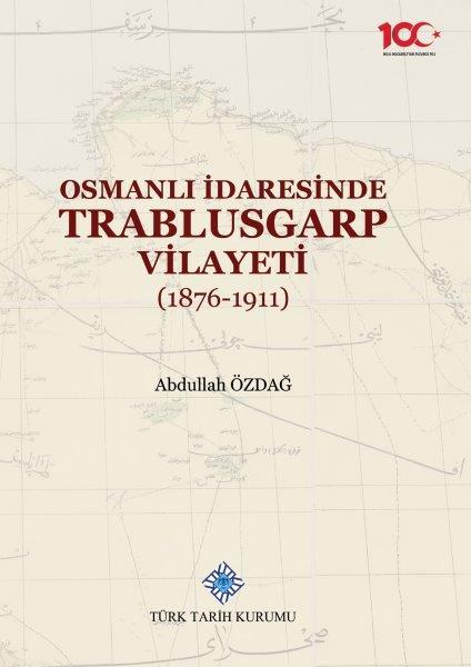 Osmanlı İdaresinde Trablusgarp Vilayeti (1876-1911), 2020