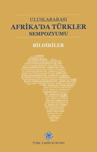 Uluslararası Afrika'da Türkler Sempozumu Bildiriler, 2020