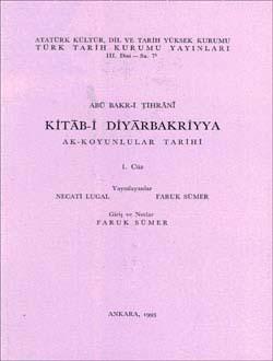 Kitab-i Diyarbakriyya - I: Ak-Koyunlular Tarihi, 1993