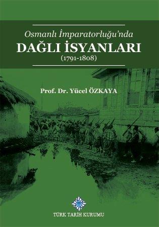 Osmanlı İmparatorluğu'nda Dağlı İsyanları (1791-1808), 2020
