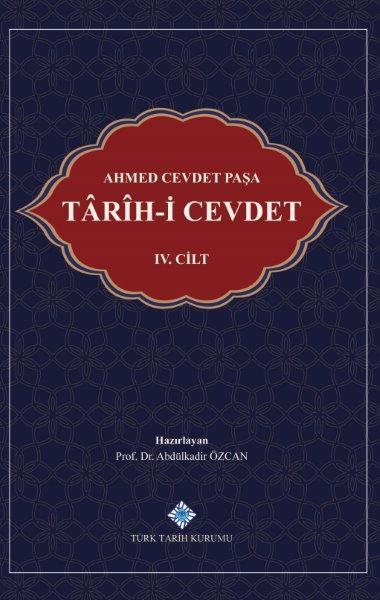 Ahmed Cevdet Paşa: Târîh-i Cevdet IV. Cilt, 2020