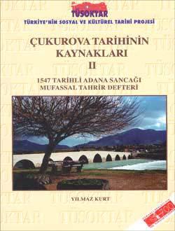 Çukurova Tarihinin Kaynakları 2, 2005