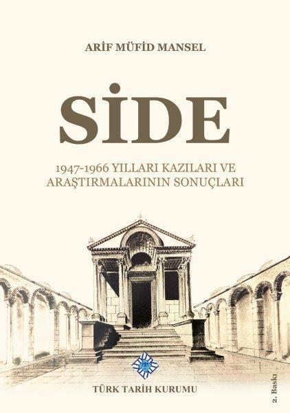 SİDE 1947-1966 Yılları Kazıları ve Araştırmalarının Sonuçları, 2020