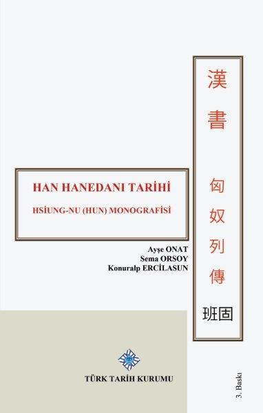 Han Hanedanı Tarihi Hsiung-Nu (Hun) Monografisi, 2020