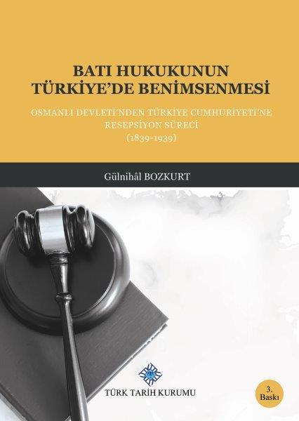 Batı Hukukunun Türkiye'de Benimsenmesi, 2020