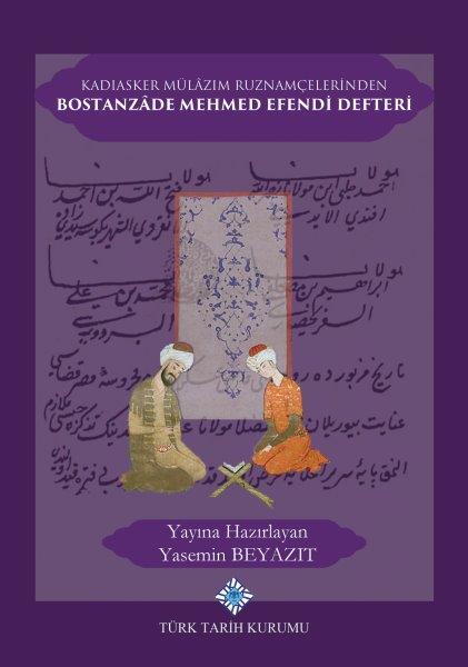 Kadıasker Mülâzım Ruznamçelerinden Bostanzâde Mehmed Efendi Defteri, 2020