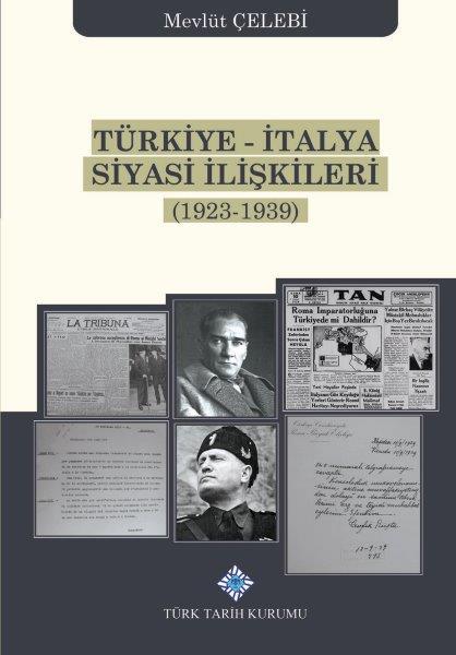 Türkiye-İtalya Siyasi İlişkileri (1923-1939), 2020