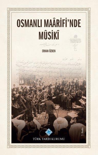 Osmanlı Maârifi'nde Mûsikî, 2020