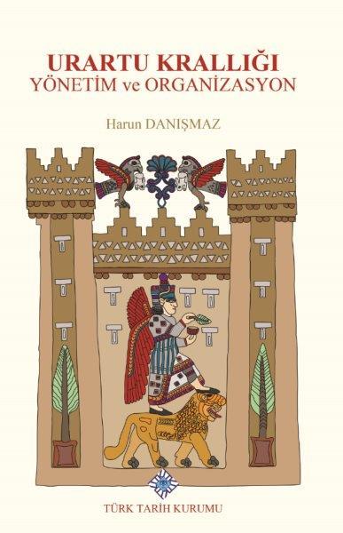 Urartu Krallığı Yönetim ve Organizasyon, 2020