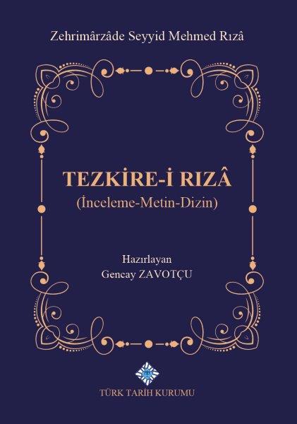 Tezkire-i Rızâ (İnceleme-Metin-Dizin), 2020