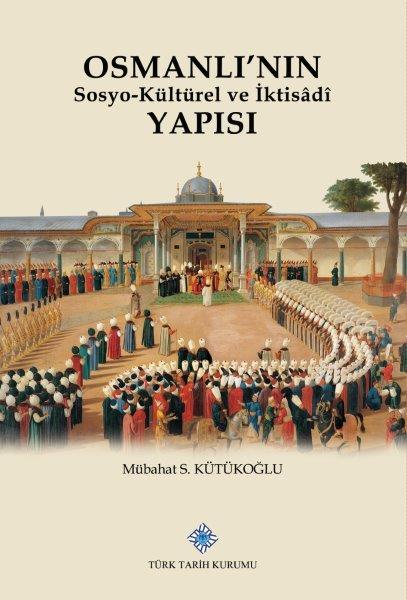 Osmanlı'nın Sosyo-Kültürel ve İktisâdî Yapısı, 2020