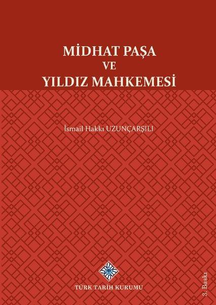 Midhat Paşa Ve Yıldız Mahkemesi, 2021