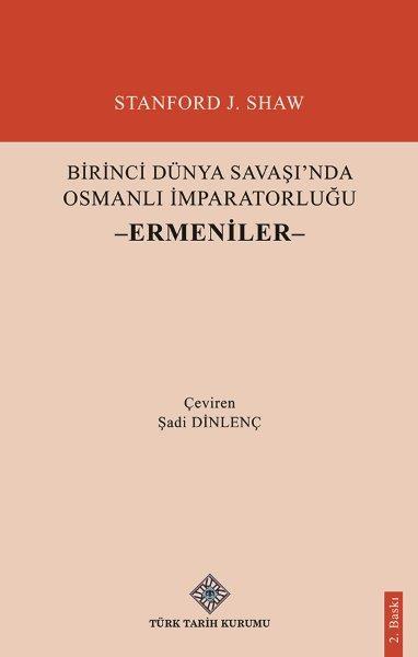 Birinci Dünya Savaşı'nda Osmanlı İmparatorluğu -Ermeniler-, 2021