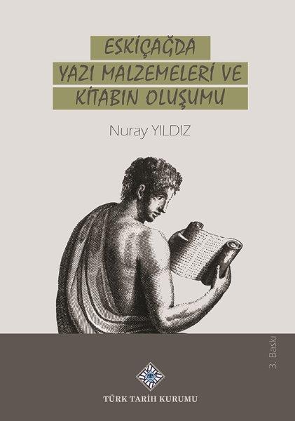 Eskiçağda Yazı Malzemeleri Ve Kitabın Oluşumu, 2021