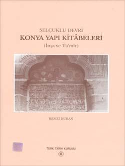 Selçuklu Devri Konya Yapı Kitâbeleri, 2001