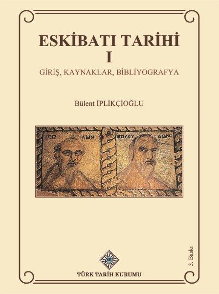 Eskibatı Tarihi I Giriş, Kaynaklar, Bibliyografya, 2021