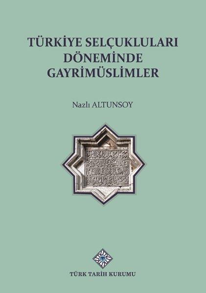 Türkiye Selçuklu Döneminde Gayrimüslimler, 2021